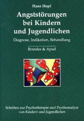 Hopf   Angststörungen bei Kindern und Jugendlichen   Buch   sack.de