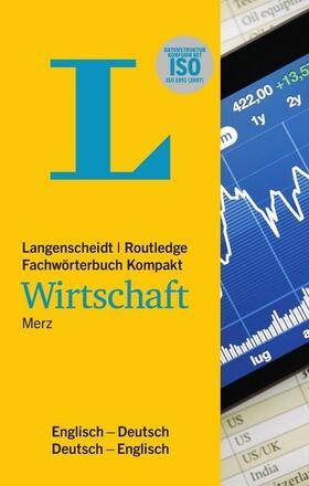 Merz | Langenscheidt Fachwörterbuch Kompakt Wirtschaft Englisch | Buch | sack.de