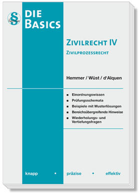 Hemmer / Wüst / d'Alquen | Basics Zivilrecht IV - Zivilprozessrecht | Buch | sack.de