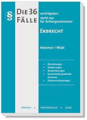 Wüst / Hemmer | Die 36 wichtigsten Fälle zum Erbrecht | Buch | sack.de