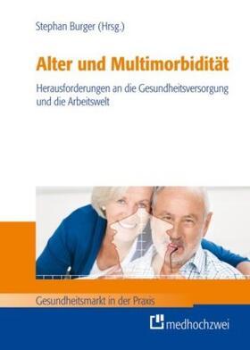 Burger | Alter und Multimorbidität | Buch | sack.de