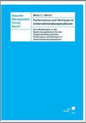 Ulbrich | Performance und Vertrauen in Unternehmenskooperationen | Buch | sack.de