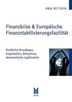Kettgen | Finanzkrise & Europäische Finanzstabilisierungsfazilität | Buch | sack.de