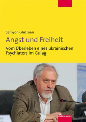 Gluzman | Angst und Freiheit | Buch | sack.de