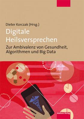 Korczak | Digitale Heilsversprechen | Buch | sack.de