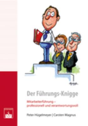 Hügelmeyer / Magnus   Der Führungs-Knigge   Buch   sack.de