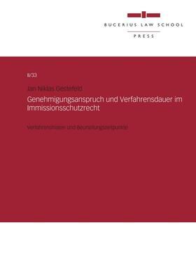 Gestefeld | Genehmigungsanspruch und Verfahrensdauer im Immissionsschutzrecht | Buch | sack.de