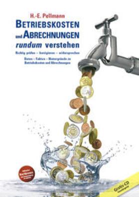 Pellmann | Betriebskosten und Abrechnungen rundum verstehen, m. CD-ROM | Buch | sack.de
