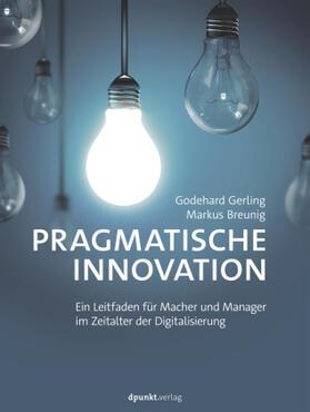 Gerling / Breunig | Pragmatische Innovation | Buch | sack.de