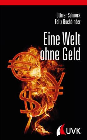 Schneck / Buchbinder | Eine Welt ohne Geld | E-Book | sack.de