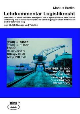 Bratke | Lehrkommentar Logistikrecht | Buch | sack.de