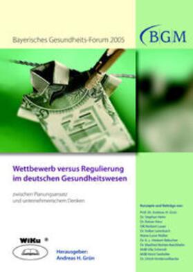 Grün | Wettbewerb versus Regulierung im deutschen Gesundheitswesen | Buch | sack.de