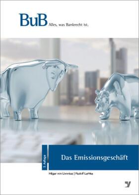 von Livonius / Lemke | Das Emissionsgeschäft | Buch | sack.de