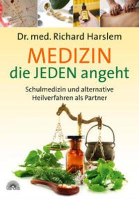 Harslem   Medizin die JEDEN angeht   Buch   sack.de