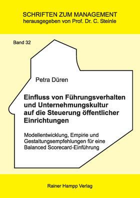 Düren   Einfluss von Führungsverhalten und Unternehmungskultur auf die Steuerung öffentlicher Einrichtungen   Buch   sack.de