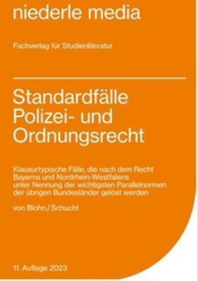 Blohn / Schucht   Standardfälle Polizei- und Ordnungsrecht   Buch   sack.de