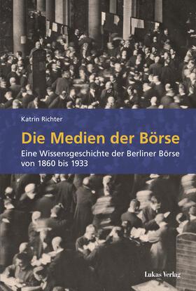 Richter | Die Medien der Börse | Buch | sack.de