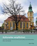 Kulturerbe verpflichtet | eBook | Sack Fachmedien
