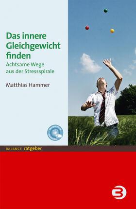 Hammer | Das innere Gleichgewicht finden | Buch | sack.de