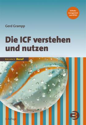 Grampp | Die ICF verstehen und nutzen | Buch | sack.de
