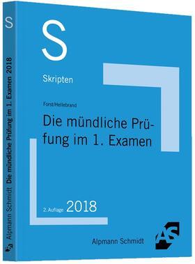 Forst / Hellebrand | Die mündliche Prüfung im 1. Examen | Buch