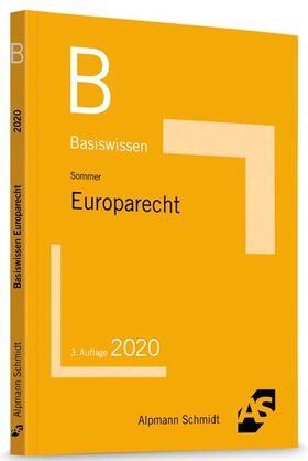 Sommer | Basiswissen Europarecht | Buch | sack.de