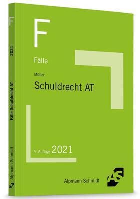 Müller | Fälle Schuldrecht AT | Buch | sack.de