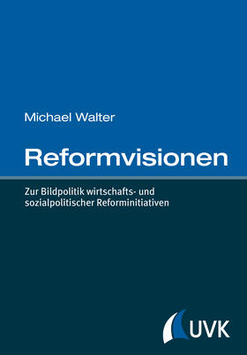 Walter | Reformvisionen | Buch | sack.de