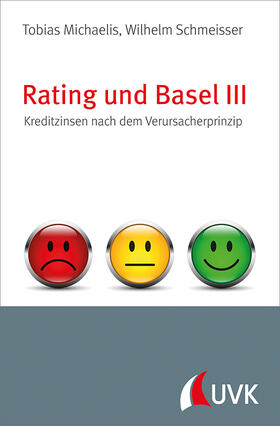 Michaelis / Schmeisser   Rating und Basel III   Buch   sack.de