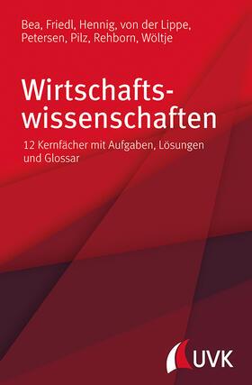 Bea / Rehborn / Friedl | Wirtschaftswissenschaften | Buch | sack.de