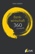 Geldern |  Bankwirtschaft: 360 Grundbegriffe kurz erklärt | Buch |  Sack Fachmedien