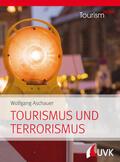 Aschauer, Wolfgang    Tourismus und Terrorismus   Buch    Sack Fachmedien