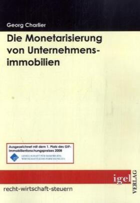 Die Monetarisierung von Unternehmensimmobilien | Buch | sack.de