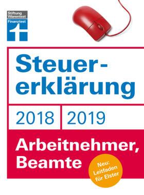 Fröhlich | Steuererklärung 2018/2019 - Arbeitnehmer, Beamte | Buch | Sack Fachmedien