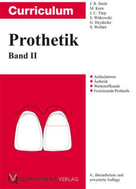 Strub / Kern / Türp   Curriculum Prothetik   Buch   sack.de
