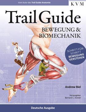 Biel / Kolster   Trail Guide - Bewegung und Biomechanik   Buch   sack.de