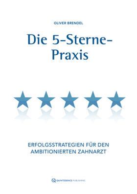 Brendel   Die 5-Sterne-Praxis   Buch   sack.de