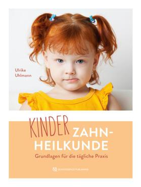 Uhlmann | Kinderzahnheilkunde | Buch | sack.de