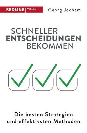 Jocham | Schneller Entscheidungen bekommen | Buch | sack.de