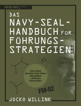 Willink | Das Navy-Seal-Handbuch für Führungsstrategien | Buch | sack.de