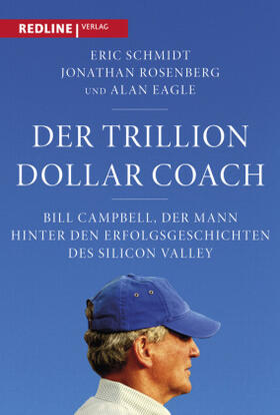 Schmidt / Rosenberg / Eagle   Der Trillion Dollar Coach   Buch   sack.de