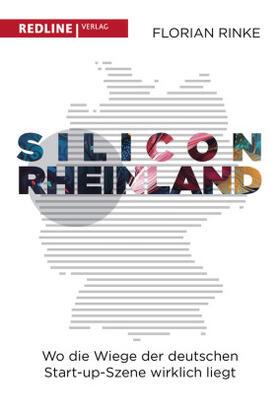 Rinke | Silicon Rheinland | Buch | sack.de