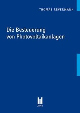 Revermann | Die Besteuerung von Photovoltaikanlagen | Buch | sack.de