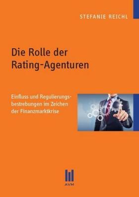Reichl   Die Rolle der Rating-Agenturen   Buch   sack.de