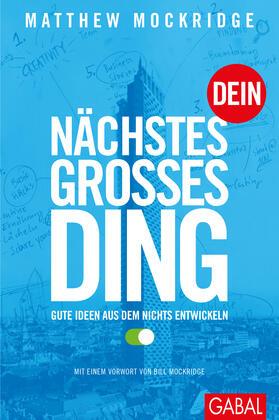 Mockridge | Dein nächstes großes Ding | Buch | sack.de