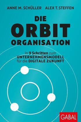 Schüller / Steffen | Die Orbit-Organisation | Buch | sack.de