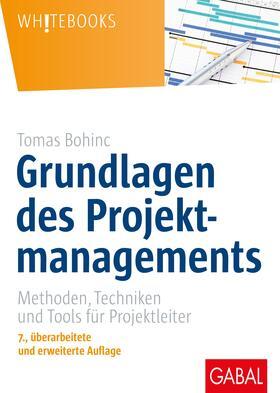 Bohinc   Grundlagen des Projektmanagements   Buch   sack.de