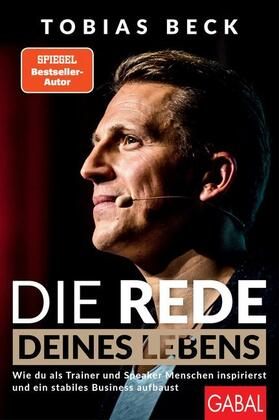 Beck | Die Rede deines Lebens | Buch | sack.de