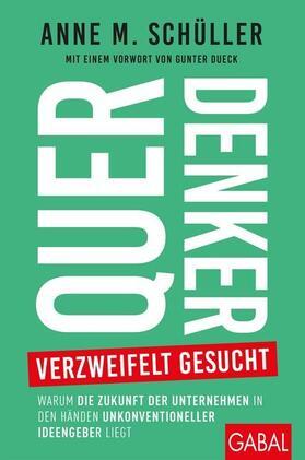 Schüller   Querdenker verzweifelt gesucht   Buch   sack.de