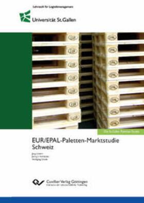 Grimm / Stölzle / Hofstetter | EUR/EPAL-Paletten-Marktstudie Schweiz | Buch | sack.de